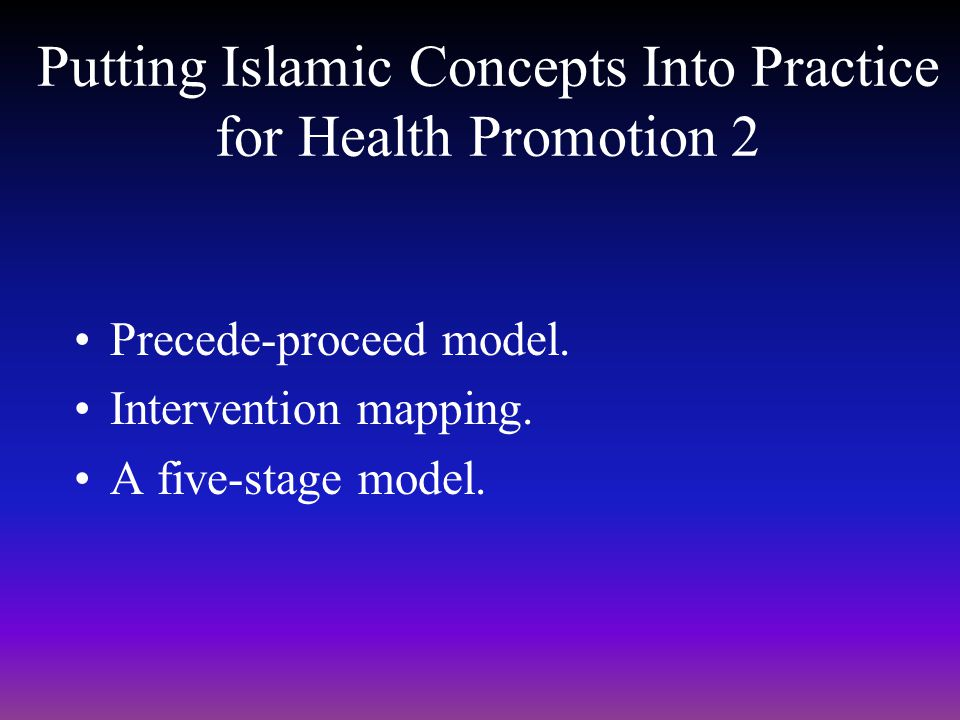 Putting Islamic Concepts Into Practice for Health Promotion 2