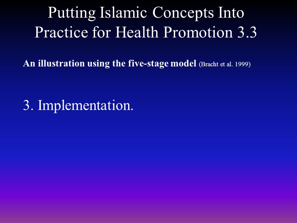 Putting Islamic Concepts Into Practice for Health Promotion 3.3