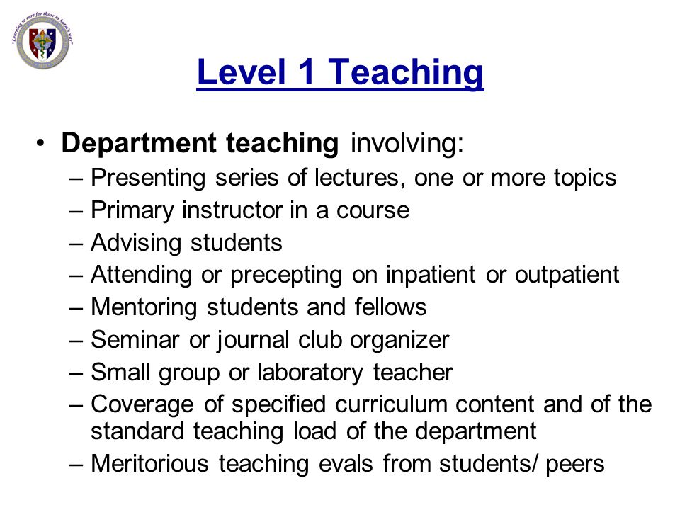 Level 1 Teaching Department teaching involving:
