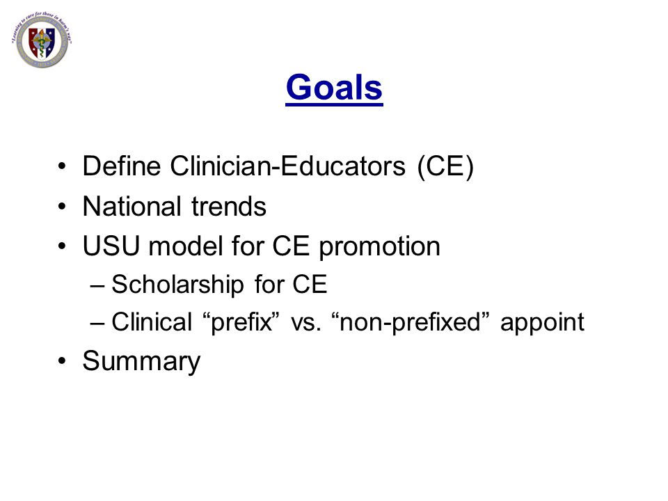 Goals Define Clinician-Educators (CE) National trends
