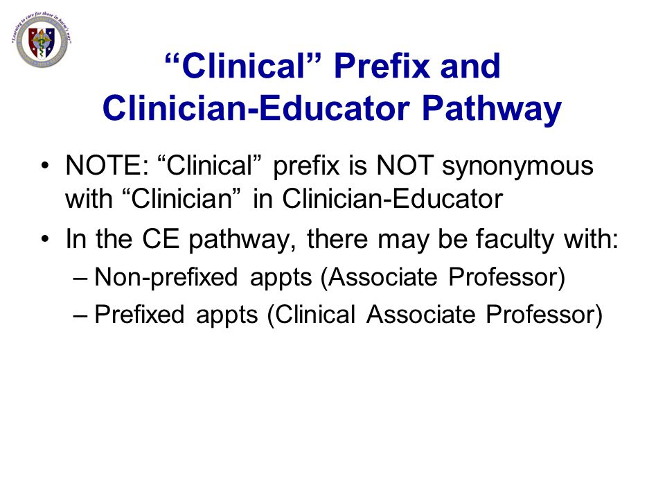 Clinical Prefix and Clinician-Educator Pathway