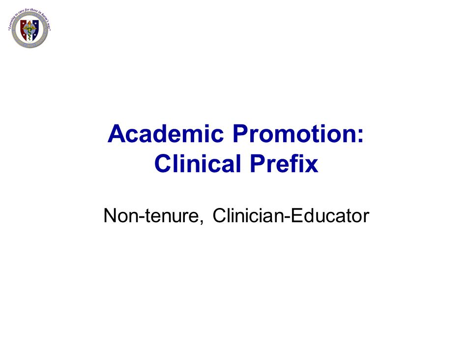 Academic Promotion: Clinical Prefix