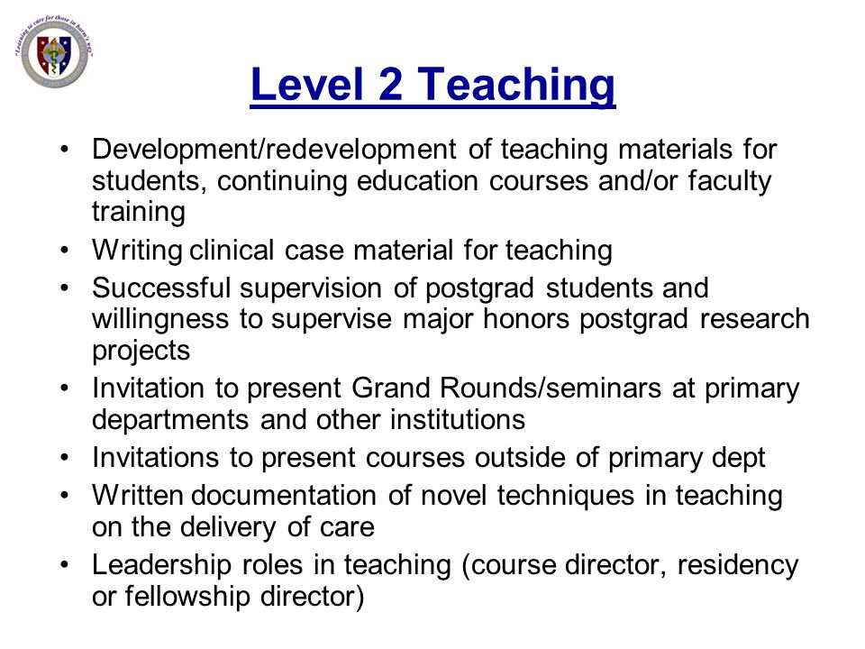 Level 2 Teaching Development/redevelopment of teaching materials for students, continuing education courses and/or faculty training.