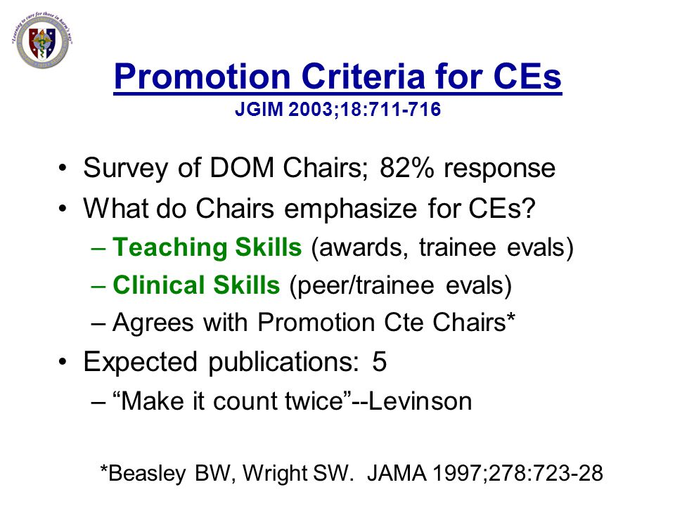 Promotion Criteria for CEs JGIM 2003;18:711-716