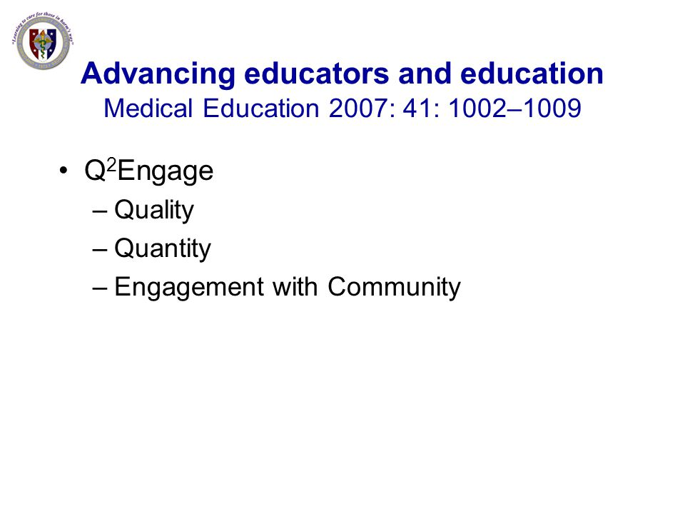 Advancing educators and education Medical Education 2007: 41: 1002–1009