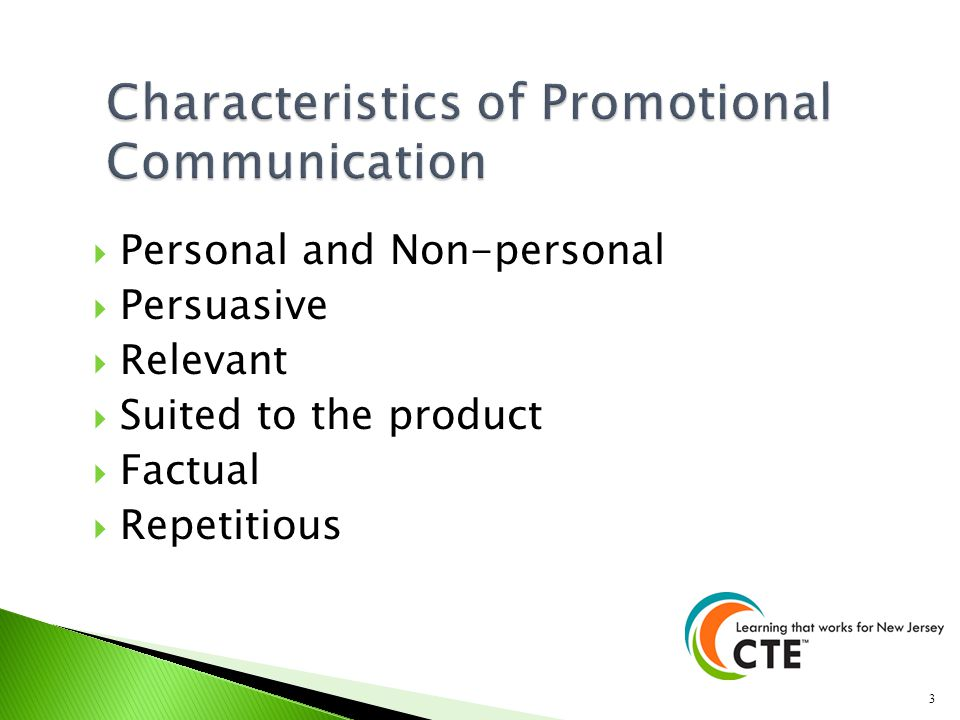 Characteristics of Promotional Communication