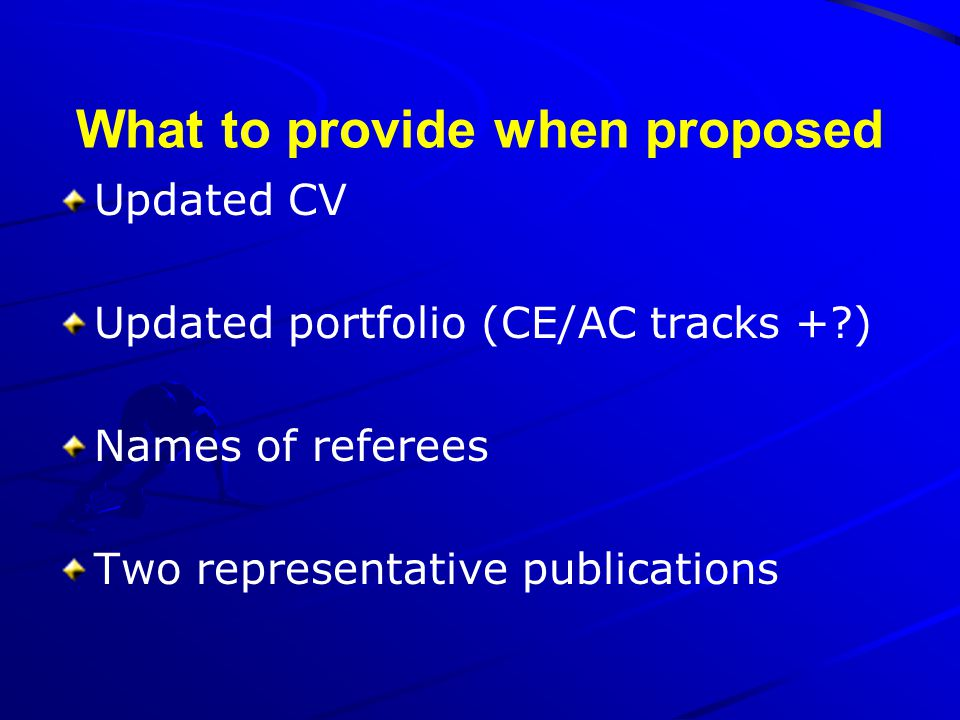 What to provide when proposed