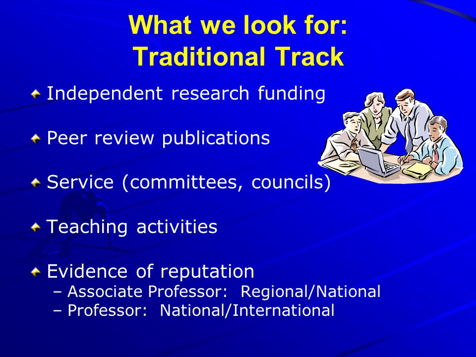What we look for: Traditional Track