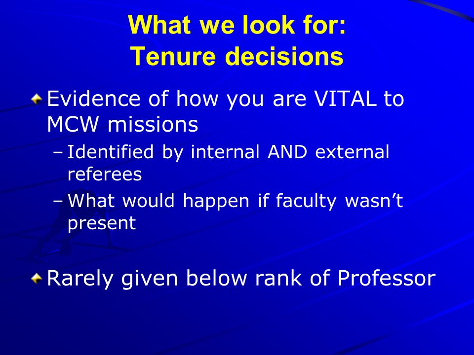 What we look for: Tenure decisions