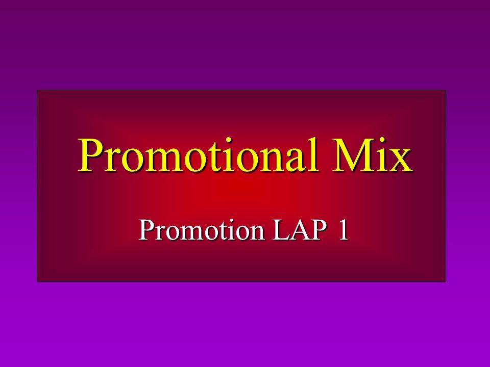 Promotional Mix Promotion LAP 1