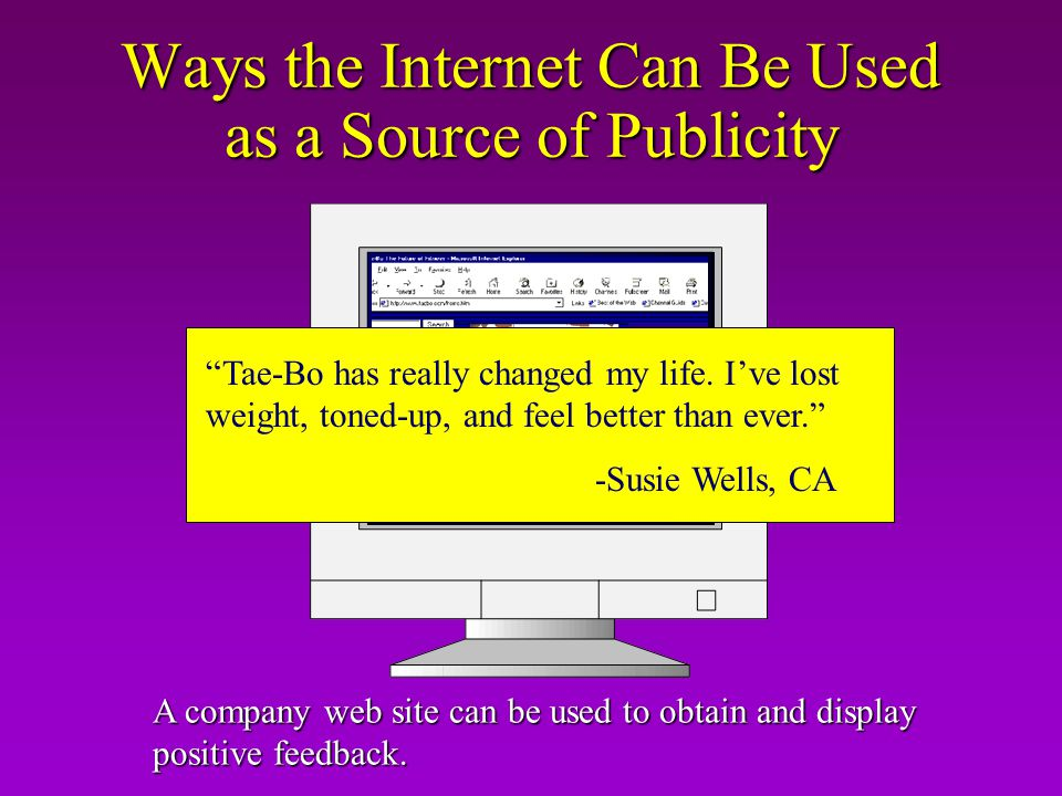 Ways the Internet Can Be Used as a Source of Publicity