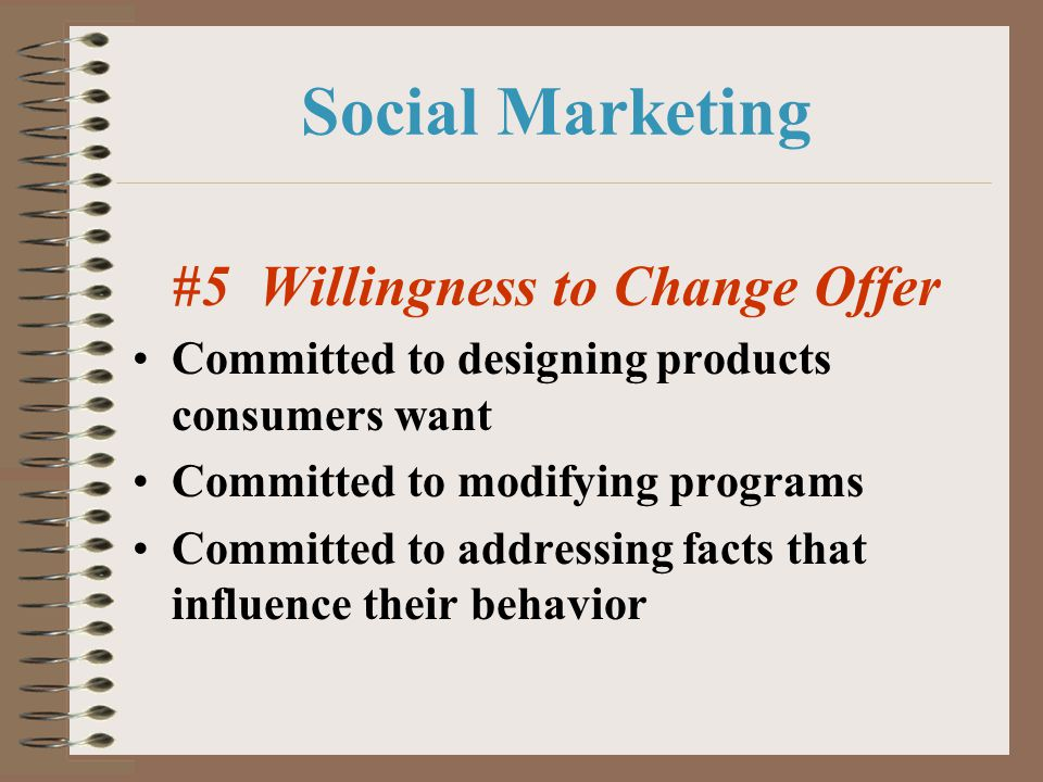 #5 Willingness to Change Offer