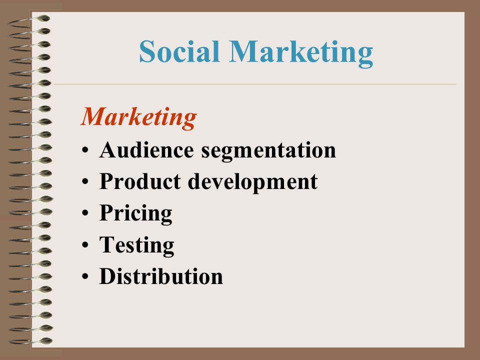 Social Marketing Marketing Audience segmentation Product development