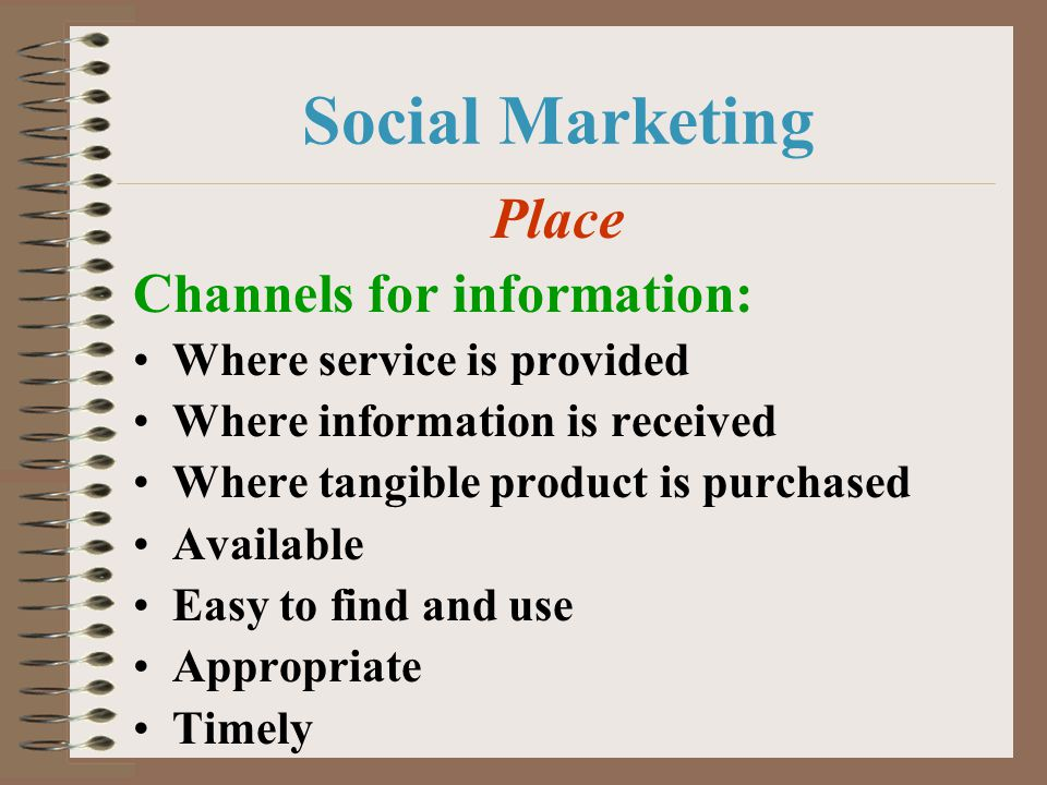 Social Marketing Place Channels for information: