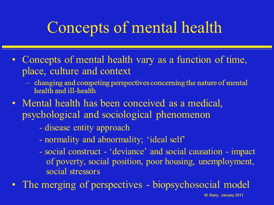 Overview Concepts of positive mental health and wellbeing