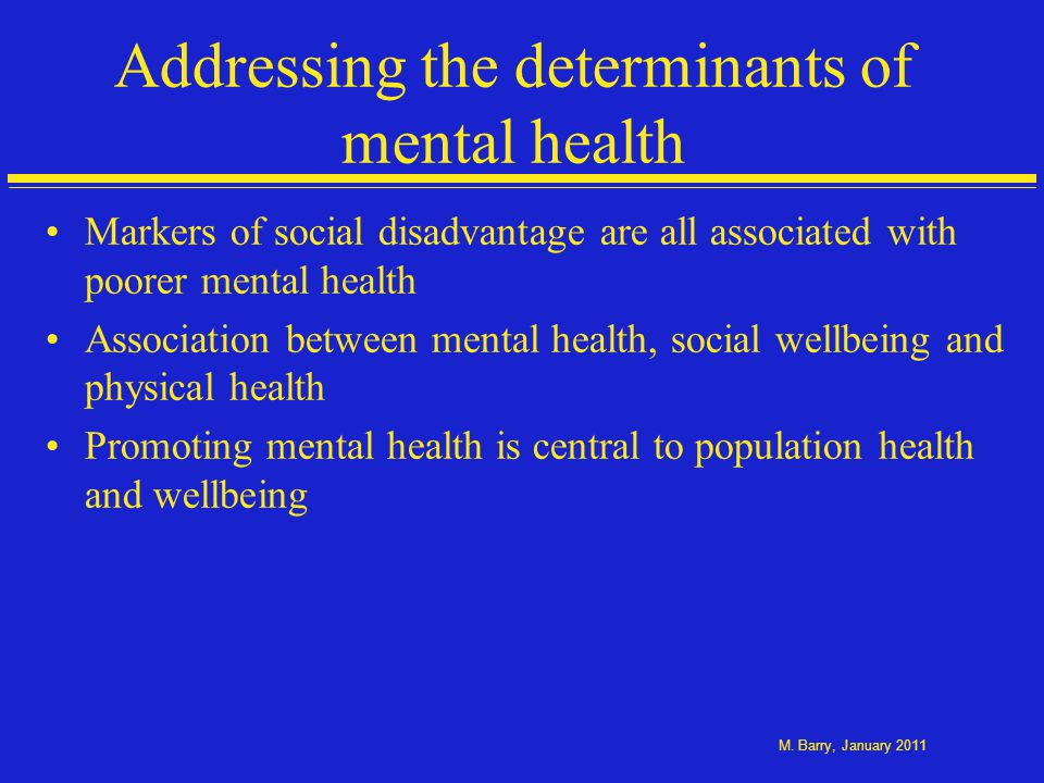 Determinants of mental health and wellbeing
