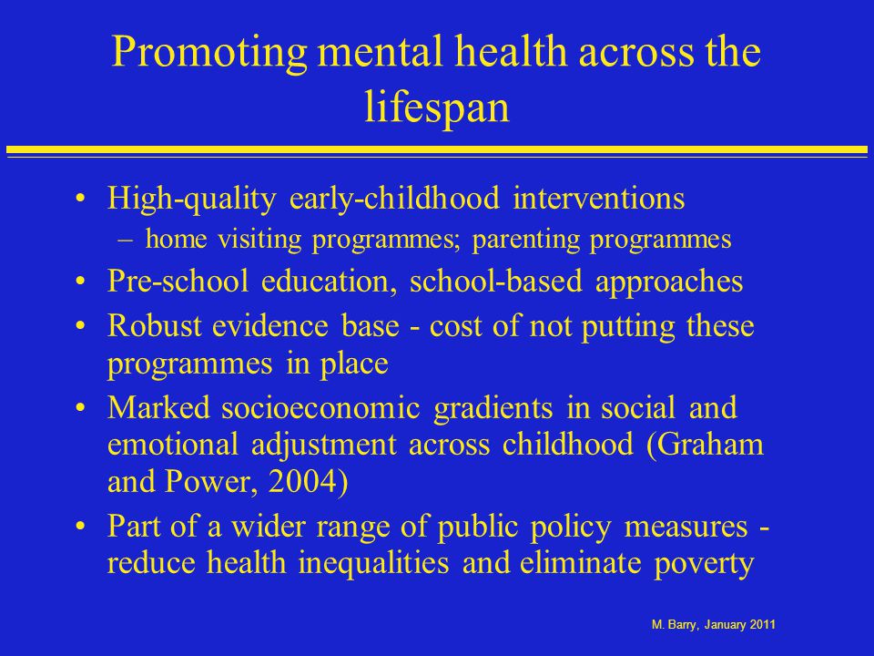 Promoting mental health across the lifespan