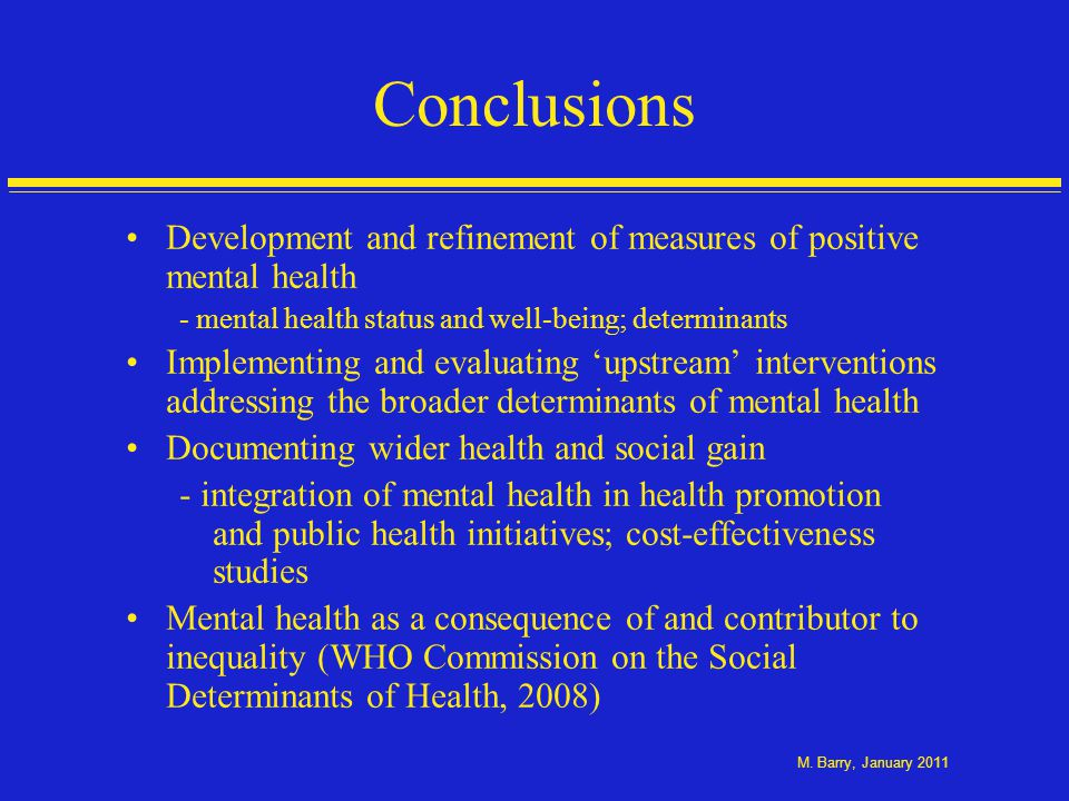Implications of addressing social determinants of mental health