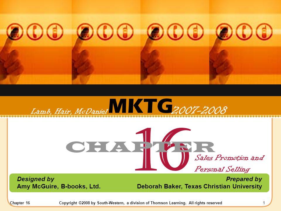 16 MKTG CHAPTER Lamb, Hair, McDaniel 2007-2008