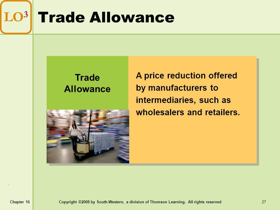 Trade Allowance LO3 Trade Allowance