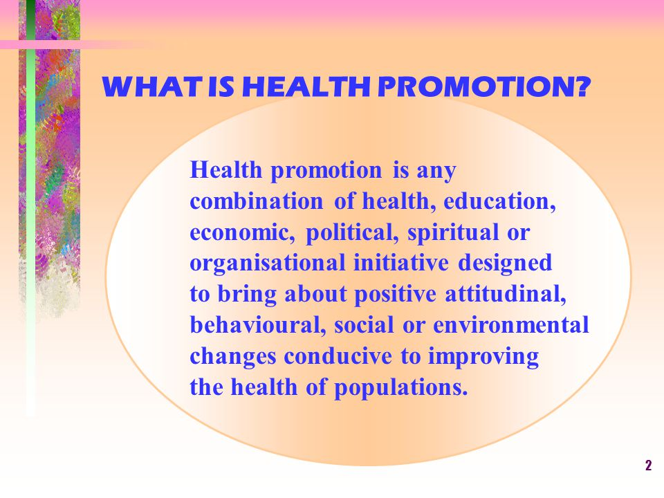 WHAT IS HEALTH PROMOTION