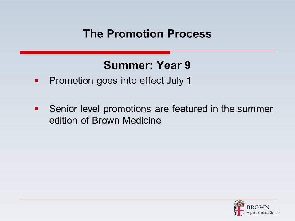 The Promotion Process Summer: Year 9