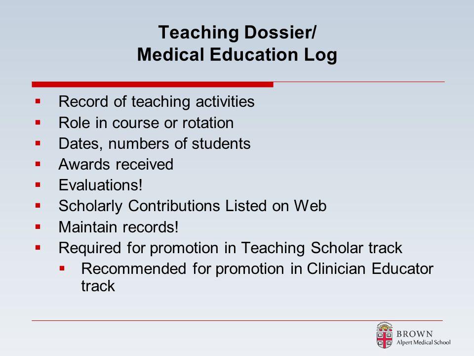 Teaching Dossier/ Medical Education Log