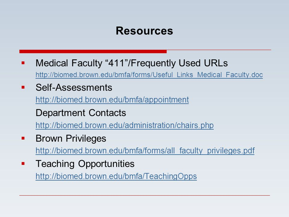 Resources Medical Faculty 411 /Frequently Used URLs Self-Assessments