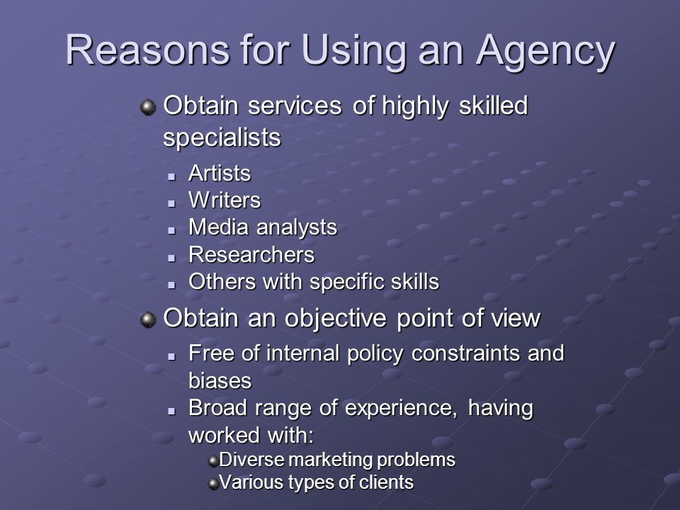 Reasons for Using an Agency