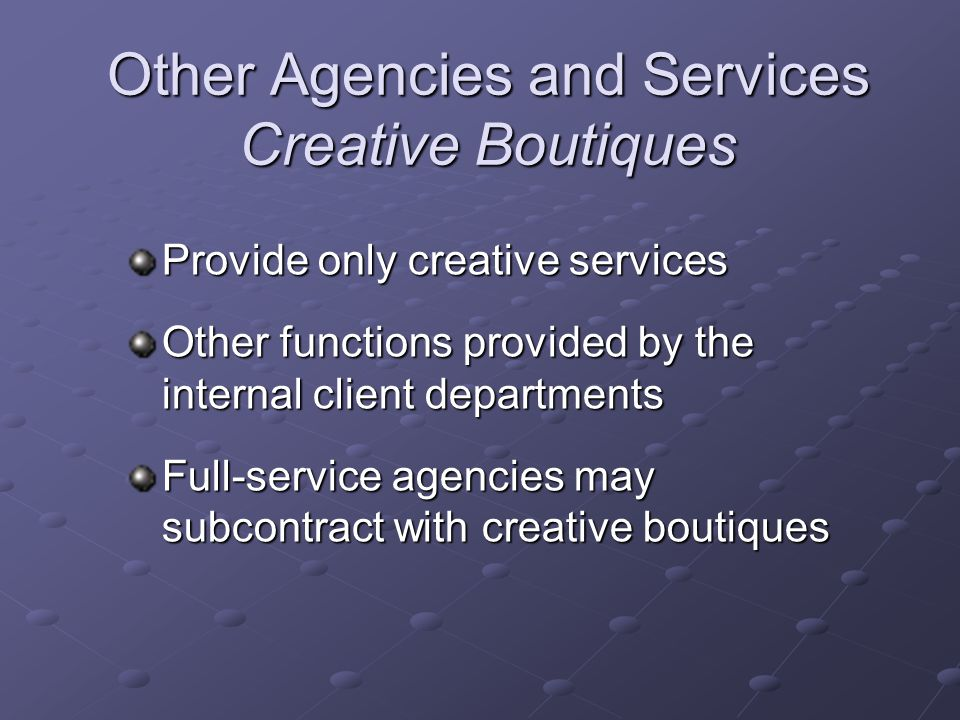 Other Agencies and Services Creative Boutiques