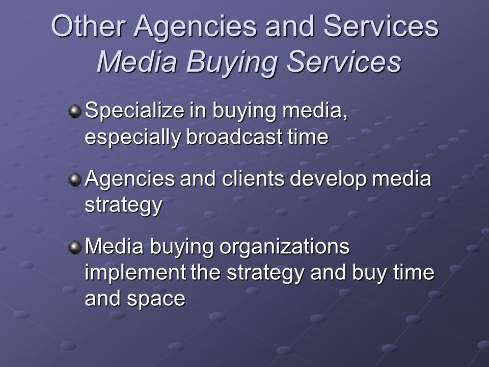 Other Agencies and Services Media Buying Services