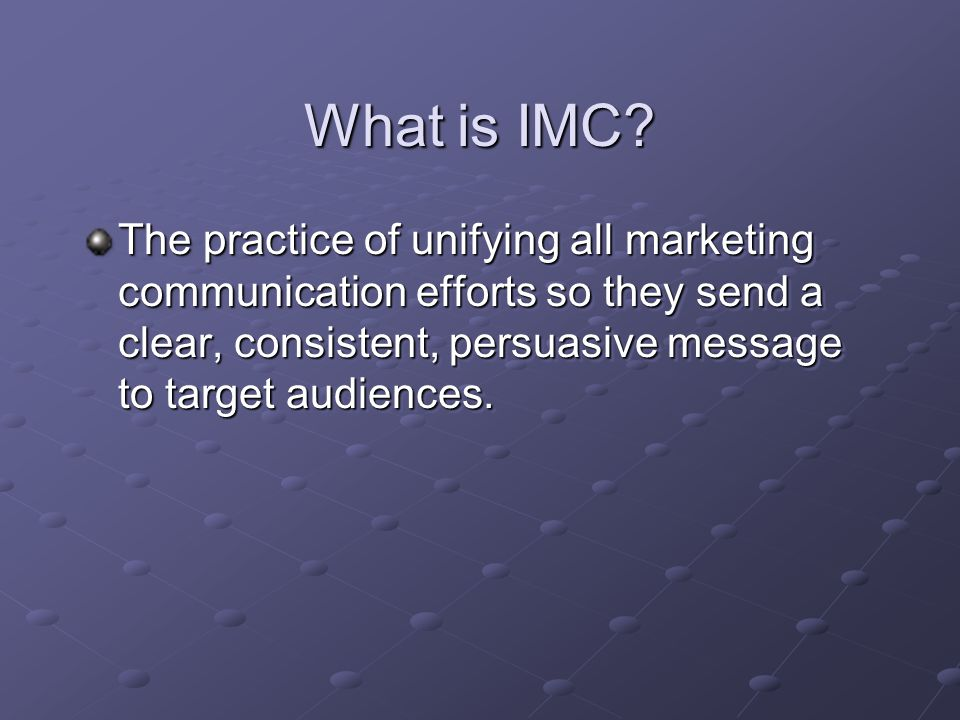What is IMC.