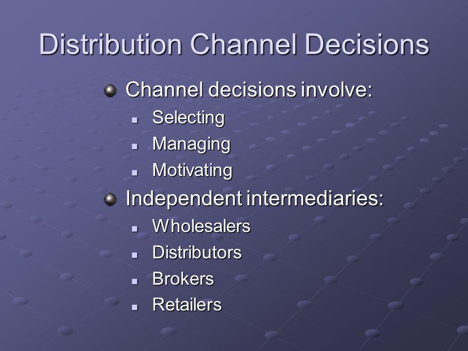 Distribution Channel Decisions