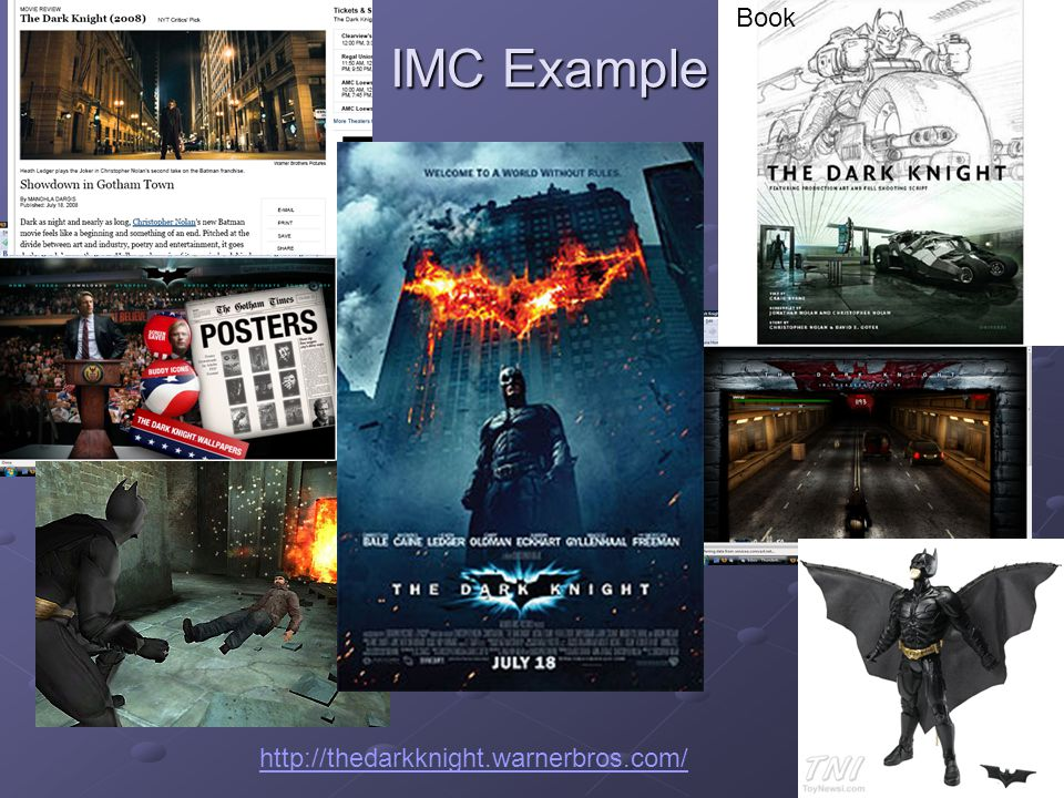 IMC Example Book http://thedarkknight.warnerbros.com/