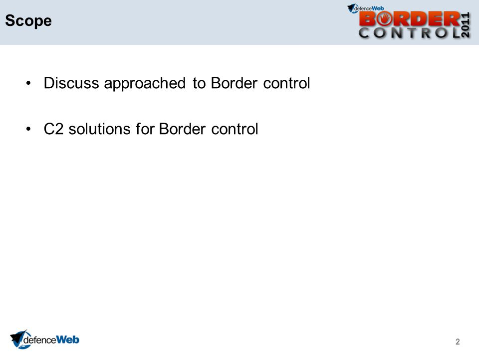 Scope Discuss approached to Border control C2 solutions for Border control