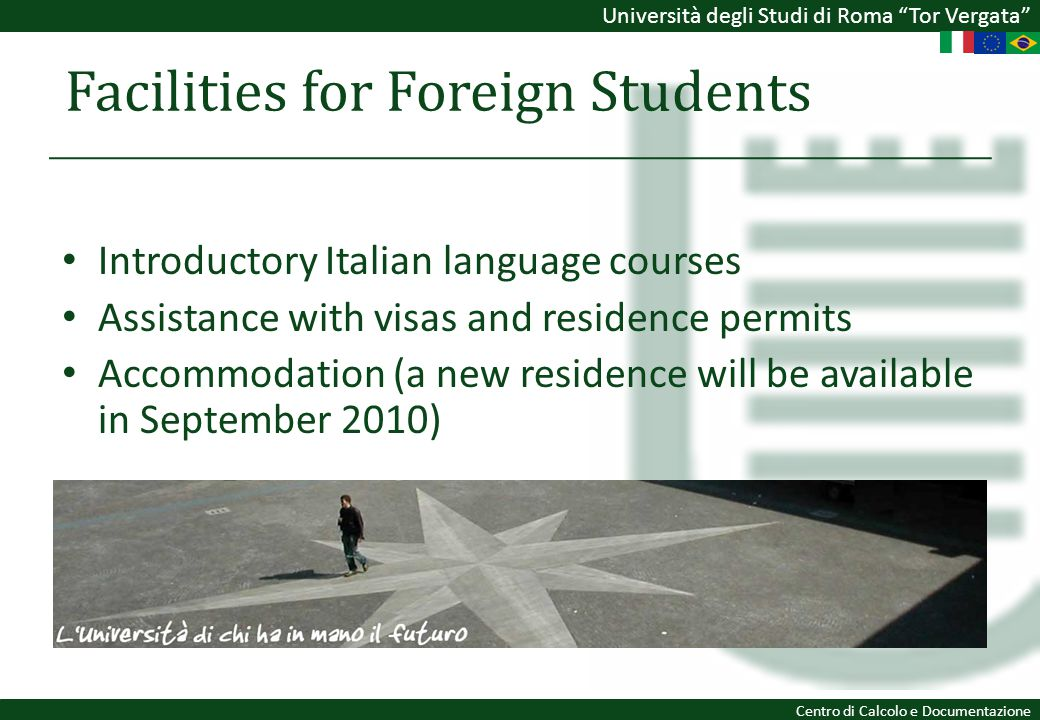 Facilities for Foreign Students