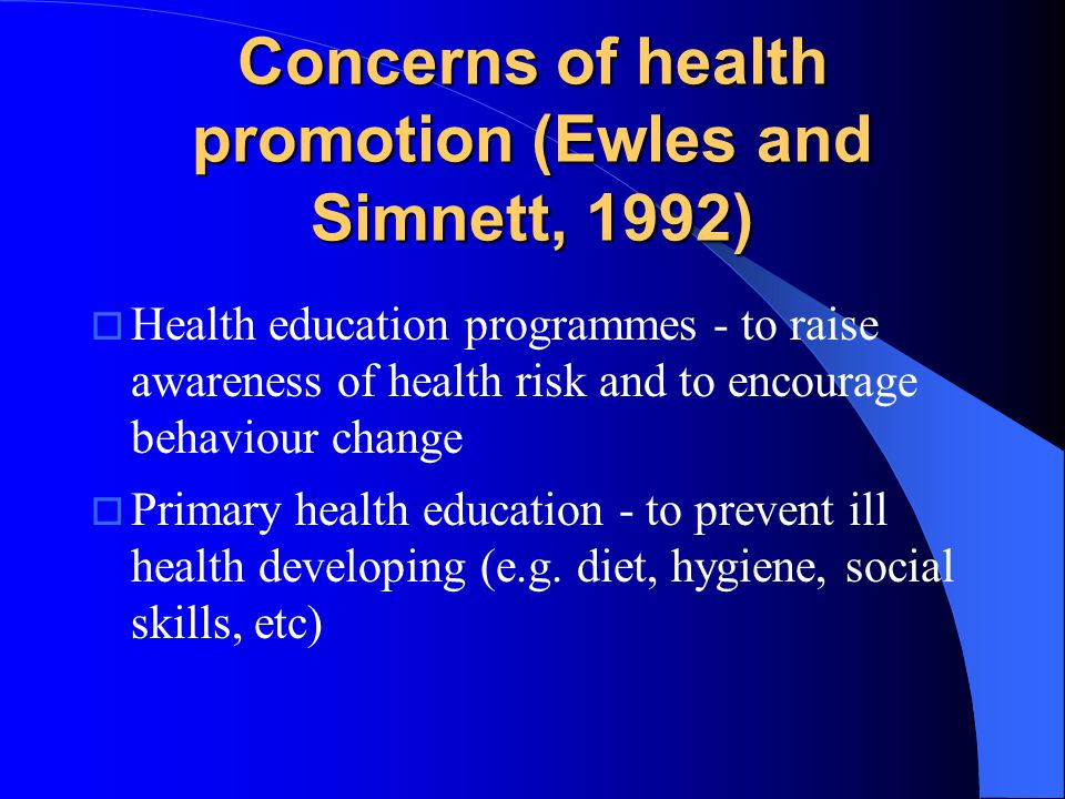 Concerns of health promotion (Ewles and Simnett, 1992)