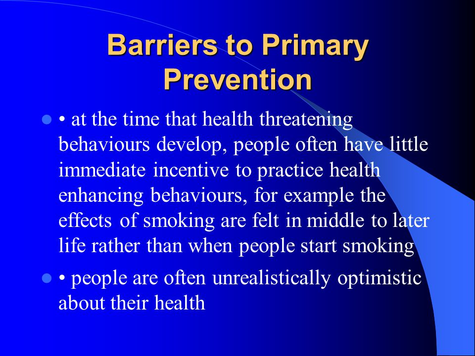 Barriers to Primary Prevention