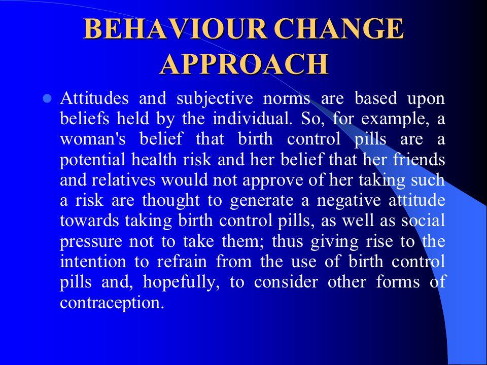 BEHAVIOUR CHANGE APPROACH