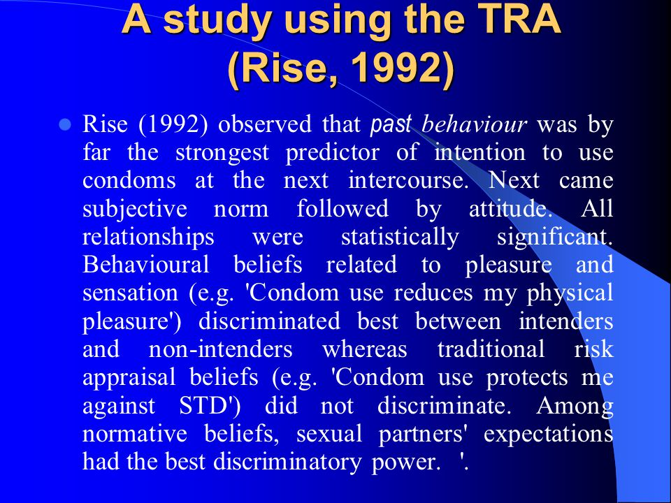 A study using the TRA (Rise, 1992)