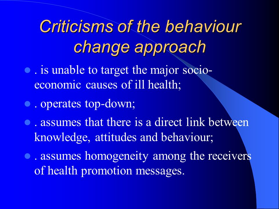 Criticisms of the behaviour change approach