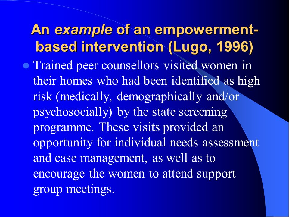 An example of an empowerment-based intervention (Lugo, 1996)