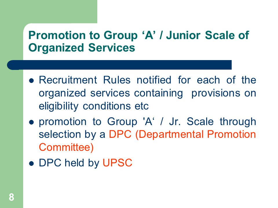Promotion to Group 'A' / Junior Scale of Organized Services