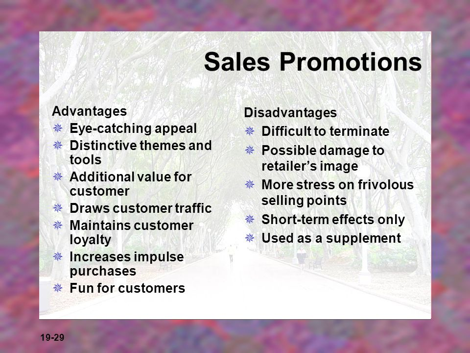 Sales Promotions Advantages Eye-catching appeal