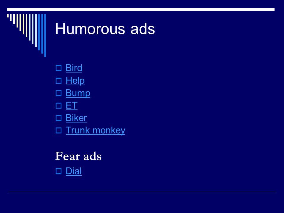 Humorous ads Bird Help Bump ET Biker Trunk monkey Fear ads Dial