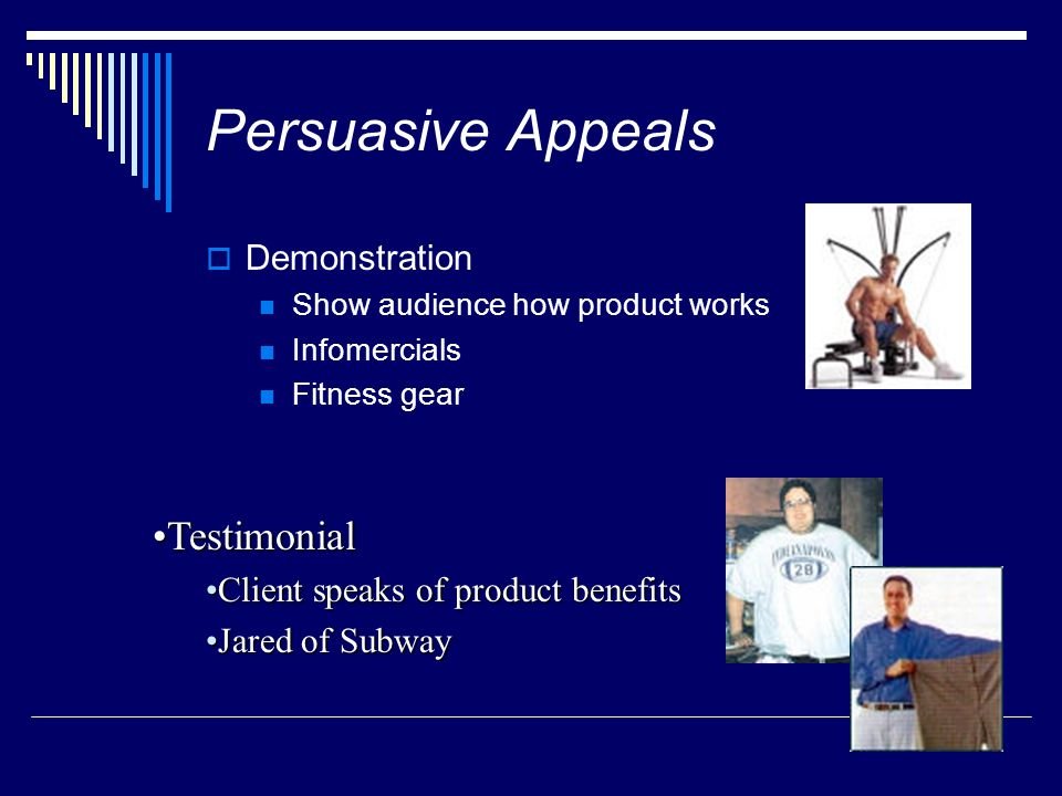 Persuasive Appeals Testimonial Demonstration