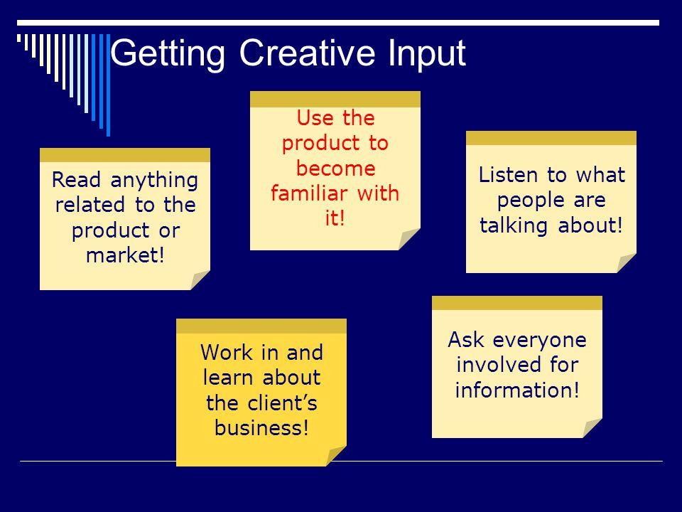 Getting Creative Input