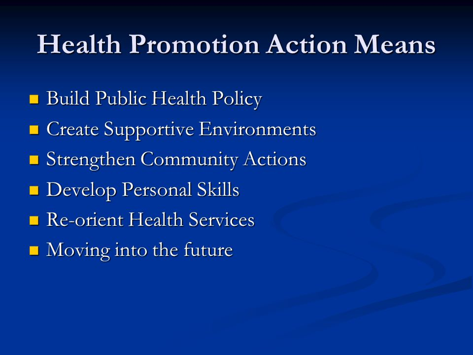Health Promotion Action Means