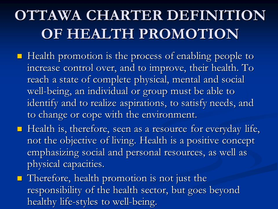 OTTAWA CHARTER DEFINITION OF HEALTH PROMOTION