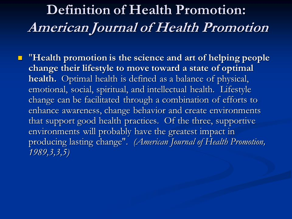 Definition of Health Promotion: American Journal of Health Promotion
